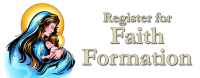 Remember to register your youth for Faith Formation
